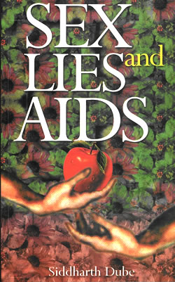 Sex, Lies and AIDS